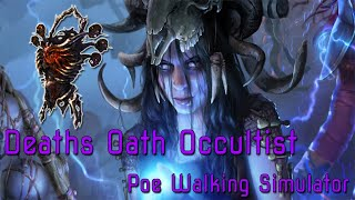 Path of Exile 3.9  - Death's Oath Occultist, in the beginning.