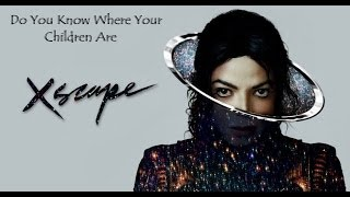 Michael Jackson - Do You Know Where Your Children Are (lyrics)