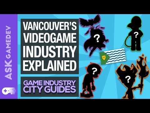 A Guide to Vancouver's Game Development Industry [2019-2020]