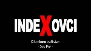 Indexovci - Dzamburu 1