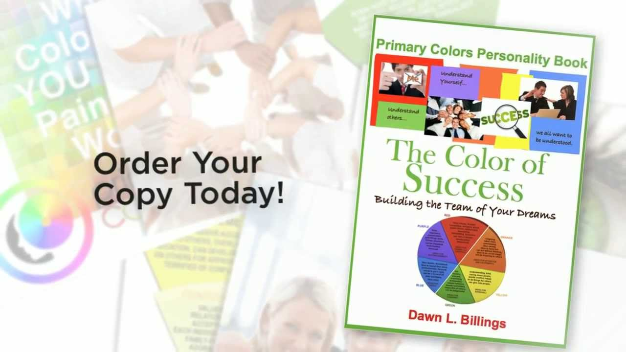 Color of Success by Dawn Billings: Primary Colors Personality - YouTube