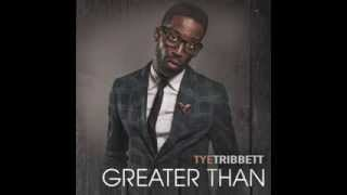 You are Everything Tye Tribbett