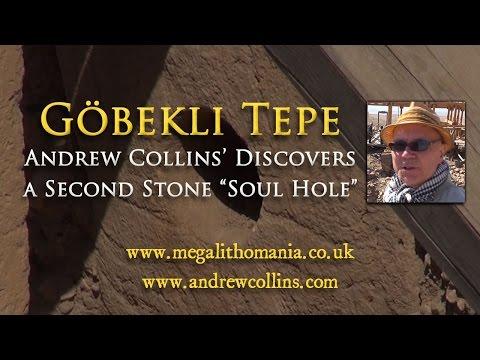 "Göbekli Tepe: Andrew Collins discovers a Second Stone ""Soul Hole"""