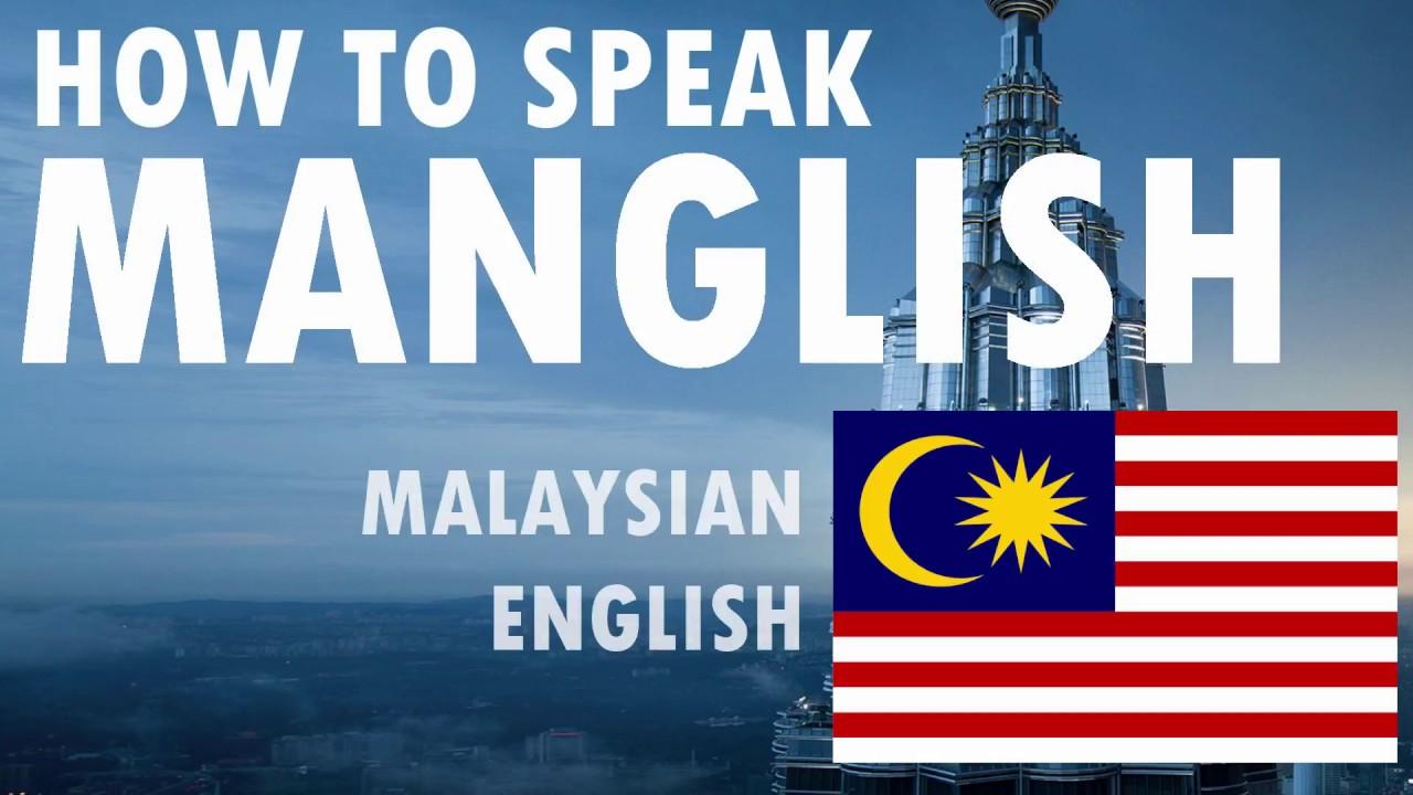malaysian english Speak english in malaysian accent - duration: 8:24 jun bien law 5,776 views 8:24 alreadyor not【.