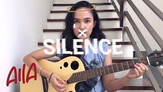 Silence - Marshmello feat. Khalid (Cover by Aila)