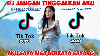 Download DJ TIKTOK JANGAN TINGGALKAN AKU SAYANG FULL BASS 2020-VITA ALVIA