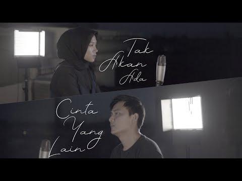 Takkan Ada Cinta Yang Lain - Dewa 19 ( Cover ) | Alya Nur Zurayya ft. Gilang Samsoe