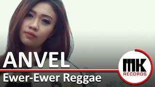 Anvel - Ewer-Ewer (Reggae Version)   Video Clip