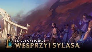 Magia się wzmaga: Wesprzyj Sylasa | League of Legends