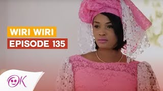 WIRI WIRI EPISODE 135