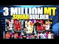 INSANE 3 MILLION MT SQUAD BUILDER IN NBA 2K16 MYTEAM!!