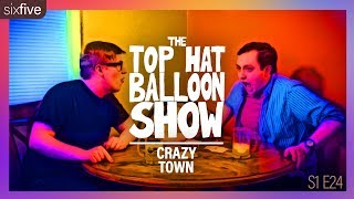 """Crazy Town"" 