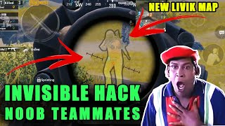 INVISIBLE HACKER BY NOOB TEAMMATES | PUBG MOBILE | BTE ENTERTAINMENT | 0.19 UPDATE