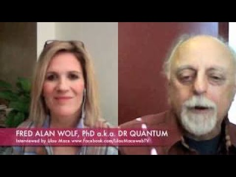 Dr Quantum Fred Alan Wolf PhD Time, Space, Matter vesves Quantum Field Theory