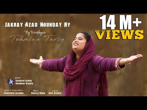 Jakray Azad Hounday Ny II Tehmina Tariq II NEW MASIHI GEET 2019 II Khokhar Studio