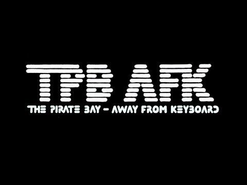 TPB AFK Original Trailer