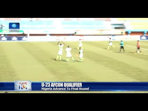 Nigeria Defeat Libya 4-0 To Qualify For U-23 AFCON Pt.4 25/03/19 |News@10|