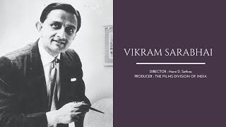 VIKRAM SARABHAI | The Films Division of India | SMC, IISER Pune