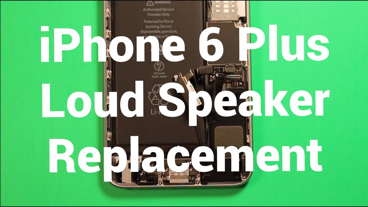 uk availability f3629 5cd85 iPhone 6 Plus Loud Speaker Replacement How To Change