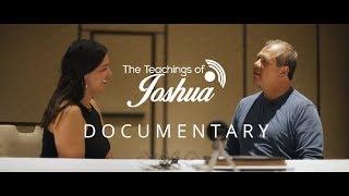 The Teachings of Joshua - Full Documentary