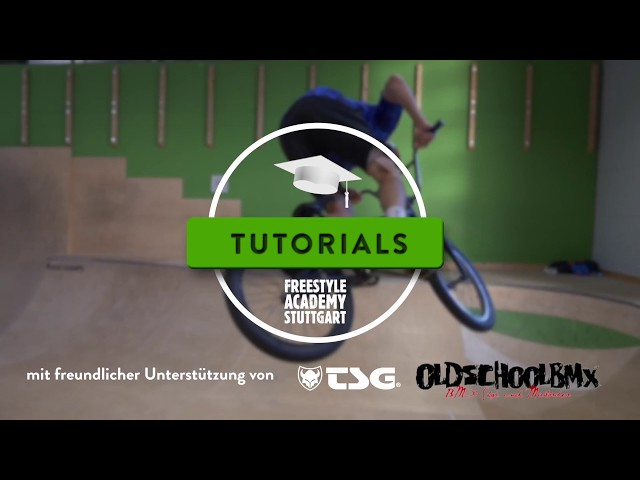 BMX Tutorial - 180 // Freestyle Academy Stuttgart