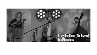 Bring Him Home - Ramin Karimloo