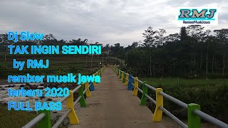 Dj Slow TAK INGIN SENDIRI - Dian Piesesha (cover remix) by remixermusikjawa