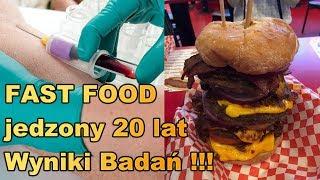 Fast Food jedzony 20 lat - wyniki badań.
