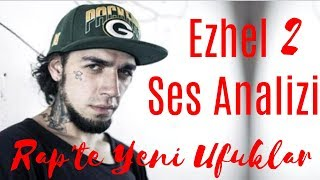 Ezhel Ses Analizi 2 (Rap'te Yeni Ufuklara) Video