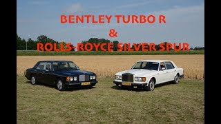 BENTLEY TURBO R vs. ROLLS-ROYCE SILVER SPUR