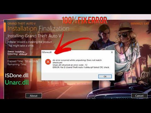 GTA 5 : How To Fix ISdone.dll U0026 Unarc.dll  Error-12,14,11,6 | Fitgirl Repack , DODI Repack