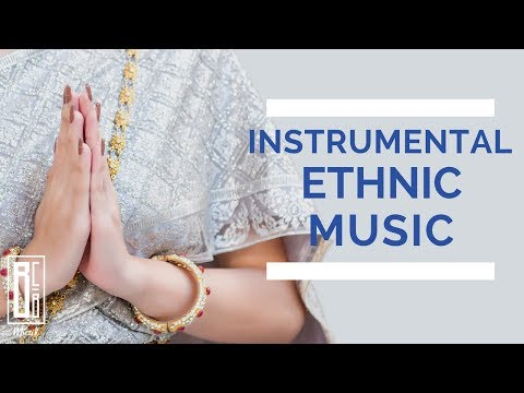 Relaxing Background Instrumental Ethnic Songs l All Over The World