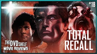 Total Recall | The DVD Shelf Movie Reviews #18 [Re-Upload]