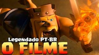 FILME COMPLETO CLASH ROYALE/CLASH OF CLANS - LEGENDADO PT/BR