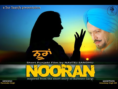 NOORAN ਨੂਰਾਂ - A Short Punjabi Film (FULL MOVIE)