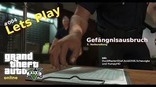 DuckMasterShief Lets Play GTA ONLINE #4 Gefängnisausbruch [3.Vorbereitung]