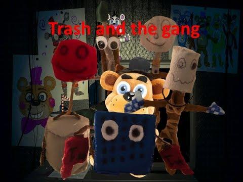 FNAF plush S3 E5| Trash and the gang