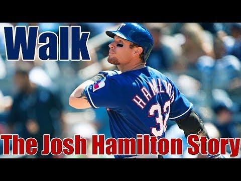 Walk: The Josh Hamilton Story
