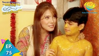 Taarak Mehta Ka Ooltah Chashmah - Episode 75 - Full Episode
