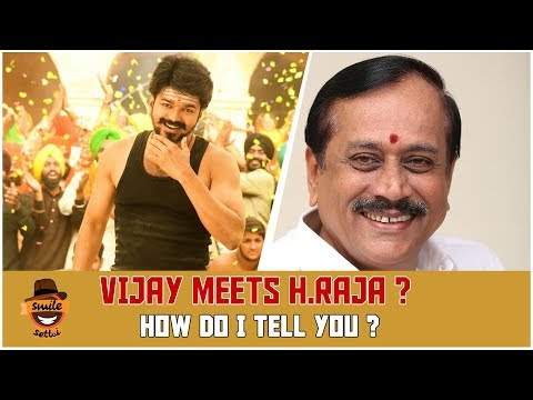 Vijay meets H.Raja ? – Smile Settai Justice League Special | How Do I Tell You ? | Smile Settai