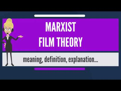 What is MARXIST FILM THEORY? What does MARXIST FILM THEORY mean? MARXIST FILM THEORY meaning