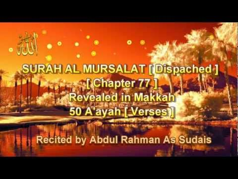Surah No : 77 -  Sharh Mursalat -  By Sheikh Abdur Rahman As Sudais