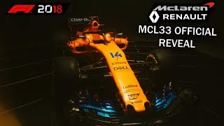 McLaren Renault Officially Reveal F1 2018 Car MCL33