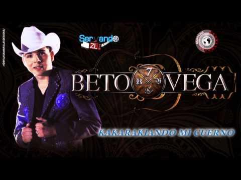 Beto Vega - Kakarakiando Mi Cuerno (Estudio 2014)