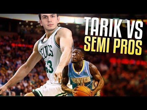TARIK VS SEMI-PROS