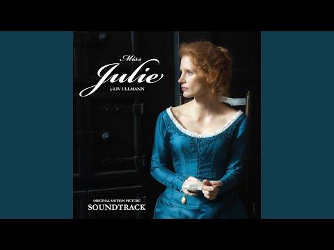 Miss Julie (Ullmann) SOUNDTRACK