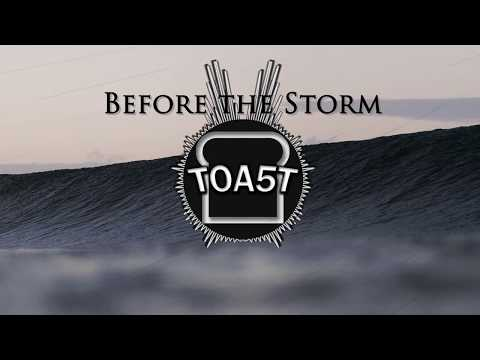 Before the Storm- TOA5T
