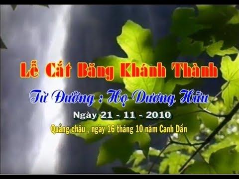 Lễ khánh thành nhà thờ họ Dương Hữu - Xã Quảng Châu - Tp Hưng Yên