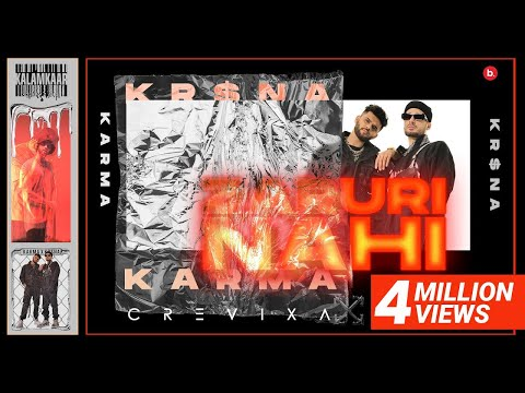ZARURI NAHI (OFFICIAL VIDEO) - KARMA FEAT. KR$NA | M.Y.P. | KALAMKAAR