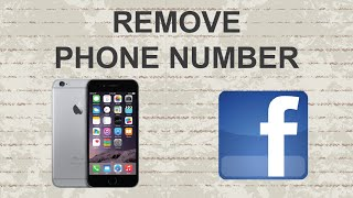 Remove phone number from Facebook mobile app